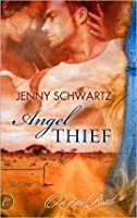 Angel Thief (Out of the Bottle, #2)