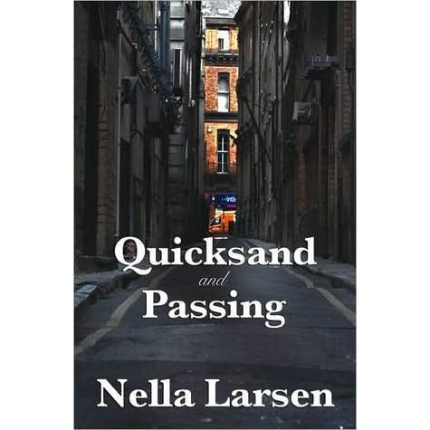 quicksand by nella larsen essay Nella larsen's novel quicksand (1928) is saturated with clothing this essay  examines the ways in which larsen uses fashionable apparel to.
