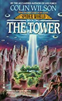 The Tower (Spider World, #2)