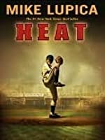 Heat by Mike Lupica — Reviews, Discussion, Bookclubs, Lists