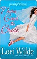 There Goes the Bride (Wedding Veil Wishes, #1)