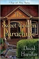 The Sweet Golden Parachute (Berger and Mitry, #5)