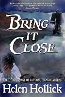 Bring It Close (Sea Witch Chronicles, #3)