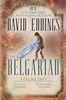 The Belgariad, Vol. 2: Castle of Wizardry / Enchanters' End Game (The Belgariad, #4-5)