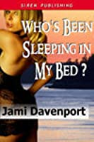 Who's Been Sleeping in My Bed? (Evergreen Dynasty #2)