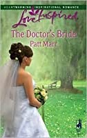 The Doctor's Bride (Love Inspired #429)