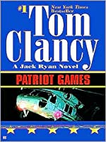 Patriot Games (Jack Ryan, #1)