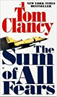 The Sum of All Fears (Jack Ryan, #6)