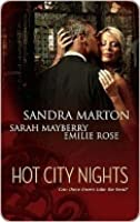 Hot City Nights: Summer In The City\Back To You\Forgotten Lover