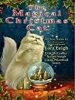 The Magical Christmas Cat (Breeds, #17; Murphy Sisters, #2; Psy-Changeling, #3.5)