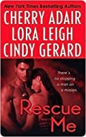 Rescue Me  (Includes: T-FLAC, #12; Tempting SEALs, #6)