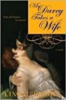 Mr. Darcy Takes a Wife : Pride and Prejudice Continues