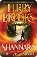 The Gypsy Morph (Genesis of Shannara, #3)