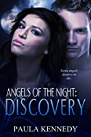 Angels of the Night: Discovery (Angels of the Night #1)