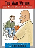 The War Within: One More Step at a Time (Doonesbury Books)