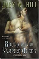 Bound by a Vampire Queen (Vampire Queen, #8)