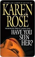 Have You Seen Her? (Romantic Suspense #2)