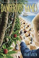 Dangerous Games (The Wolves Chronicles, #5)