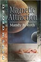 Magnetic Attraction (Droid Wars)