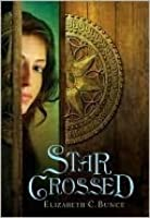 StarCrossed (Thief Errant, #1)