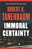 Immoral Certainty (The Butch Karp and Marlene Ciampi Series)