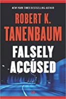 Falsely Accused (The Butch Karp and Marlene Ciampi Series)