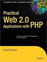 Practical Web 2.0 Applications with PHP (Practical)