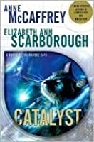 Catalyst (Tales of the Barque Cats, #1)