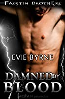 Damned by Blood (Faustin Bros, #3)