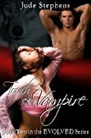 Touch of a Vampire  (The Evolved, #2)