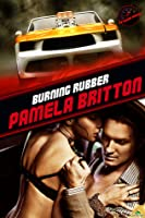Burning Rubber (Extreme Racing, #2)