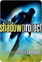 The Shadow Project (Shadow Project, #1)