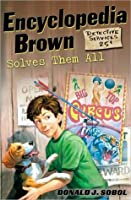 Encyclopedia Brown Solves Them All (Encyclopedia Brown, #5)