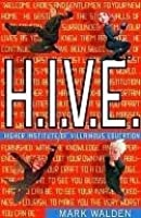 Higher Institute of Villainous Education (H.I.V.E., #1)