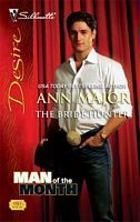 The Bride Hunter (Golden Spurs, #4) (Man of the Month) (Silhouette Desire, #1945)