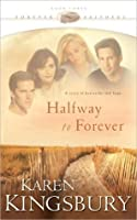 Halfway to Forever (Forever Faithful, #3)