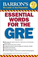 Essential Words for the GRE (Barron's Essential Words)