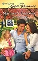 Matthew's Children (Three Good Men, #2)