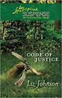 Code of Justice (Steeple Hill Love Inspired Suspense #237)
