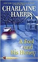 A Fool and His Honey (Aurora Teagarden Mystery, #6)
