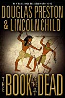 The Book of the Dead (Pendergast, #7/Diogenes, #3)
