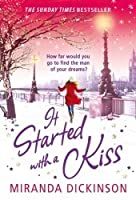 It Started With A Kiss...