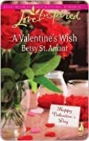 A Valentine's Wish (Steeple Hill Love Inspired (Large Print))
