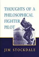 Thoughts of a Philosophical Fighter Pilot (Hoover Institution Press Publication, No 431)