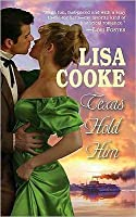 Texas Hold Him (Leisure Historical Romance)