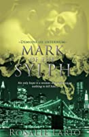 Mark of the Sylph (Demons of Infernum, #2)