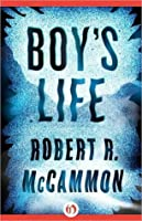 Complete summary and anaylsis of Boy's Life by Robert Mcgammon.?