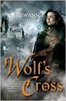 Wolf's Cross (Wolfbreed, #2)