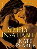 Simply Insatiable (House of Pleasure, #5)