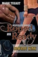 Roped & Ready (Quicksilver Ranch, #1)